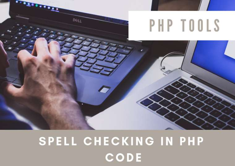 Spell Checking in PHP Code