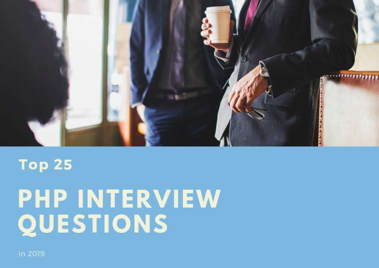 Top PHP Interview Questions in 2019